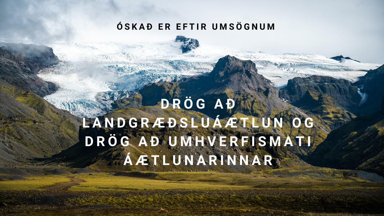 """Auglýst eftir umsóknum fyrir """"Bændur græða landið"""""""